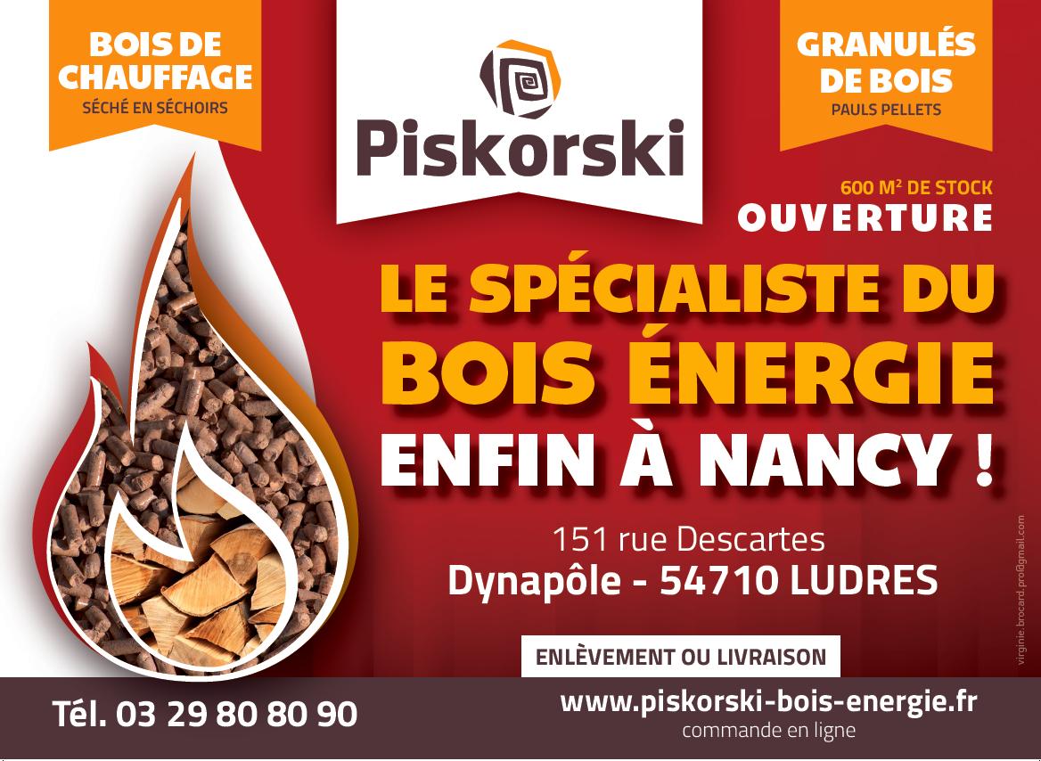 Annonce ouverture agence Piskorski Nancy - bois de chauffage et pellet